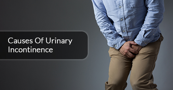 Causes Of Urinary Incontinence