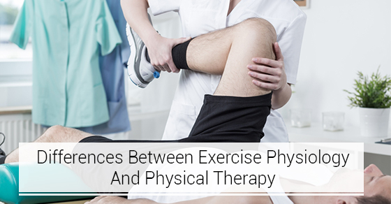 Differences Between Exercise Physiology And Physical Therapy